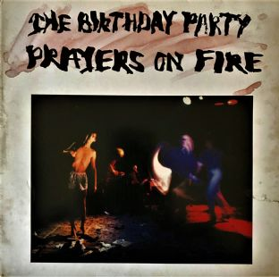 Birthday Party (The) -  Prayers On Fire (LP) (G/G)